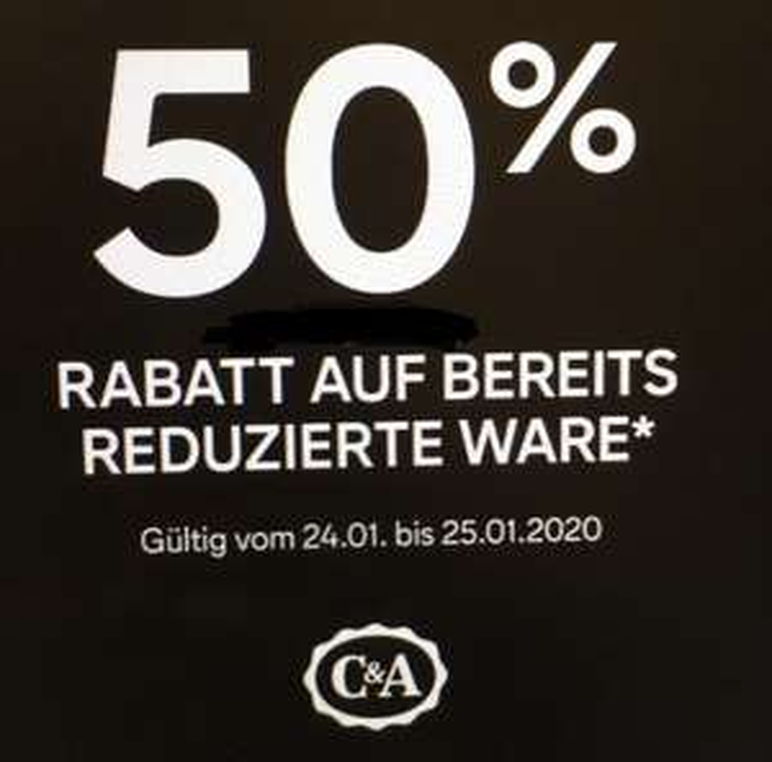 50% Rabatt auf alle reduzierten Artikel in den C&A Filialen - ab 24.01 !