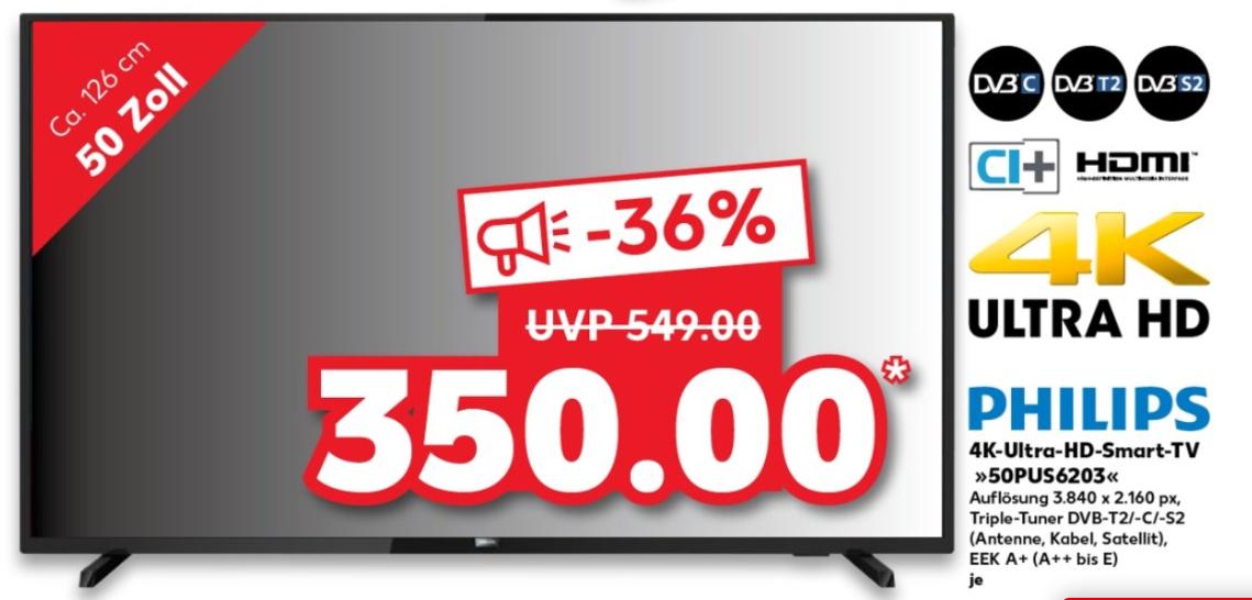 [lokal] Philips 50PUS6203/12 (50 Zoll LED 4K Ultra HD Smart TV, Triple Tuner)@ Kaufland Stuttgart