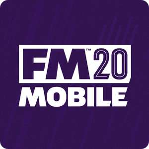 [IOS&Android] Football Manager Mobile 2020 / FM20 / FMM20