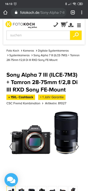 Sony alpha 7 iii mit Tamron 28-75 2.8 + 150 € Cashback + 1 Jahr zusätzlich Garantie