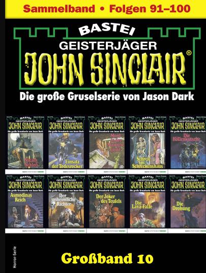 JOHN SINCLAIR: 10 eBooks ( Folge 91-100 ) und 3 Hörbücher ( Folge 1-3 , auch Apple ) GRATIS