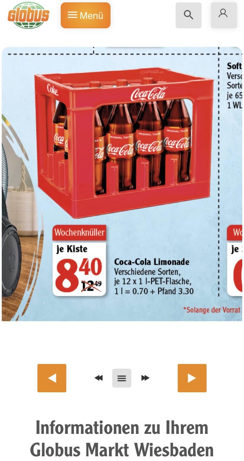 [Lokal] Wiesbaden Globus Coca-Cola verschiedene Sorten Kasten zzgl 3,30€ Pfand