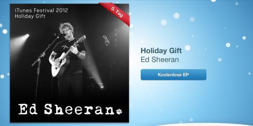 "Apple Holiday Gift Freebie vom 30.12.2012 ""iTunes Festival 2012 - Ed Sheeran"""