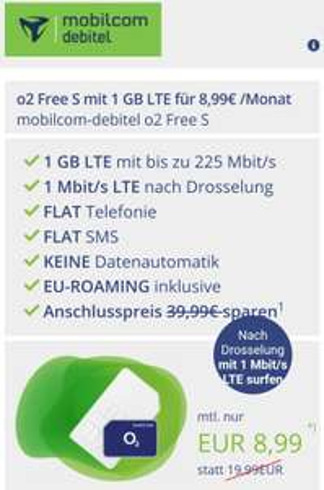 Mobilcom Debitel 1GB LTE Unlimited (1Mbit/s nach Drosselung) + Allnet Flat mtl. 8,99€ (O2 Netz)