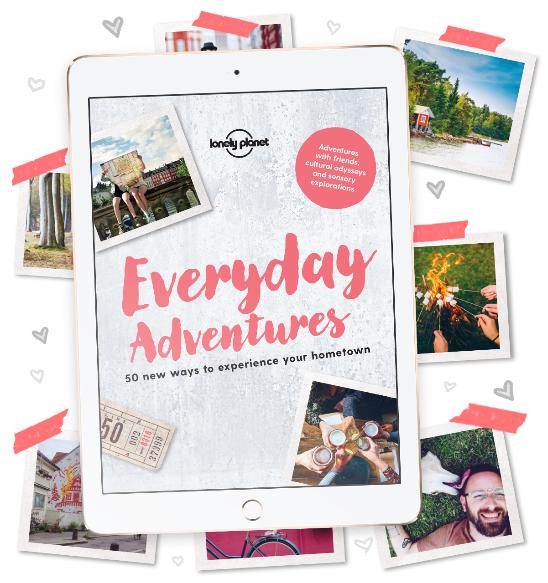 Lonely Planet Everyday Adventures Reiseführer (eBook) kostenlos