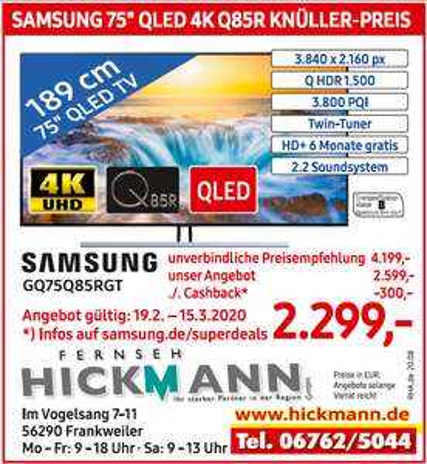 Samsung GQ75Q85RGT [Lokal Frankweiler] Hickmann [ 300€ Cashback Samsung Superdeal]