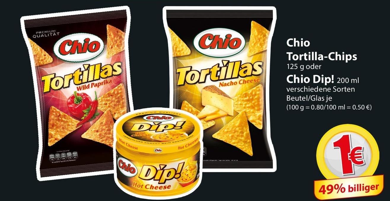 Chio Tortillias und Dip je 1€ [FAMILIA NORD OST]