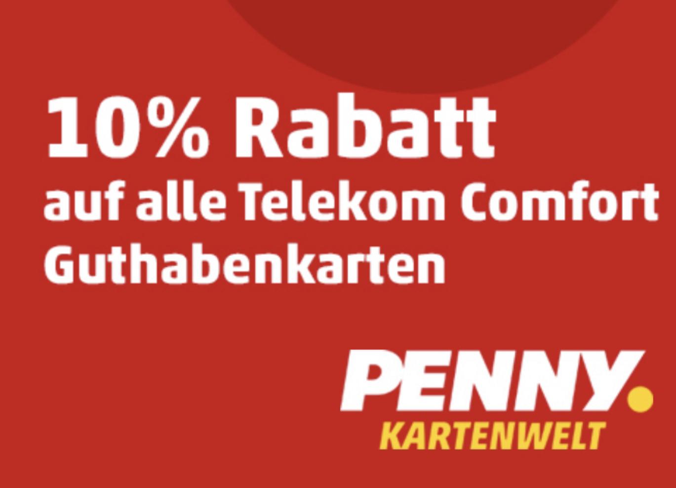 10% Rabatt auf alle Telekom Comfort Guthabenkarten in der Penny Kartenwelt - ab 24.02.
