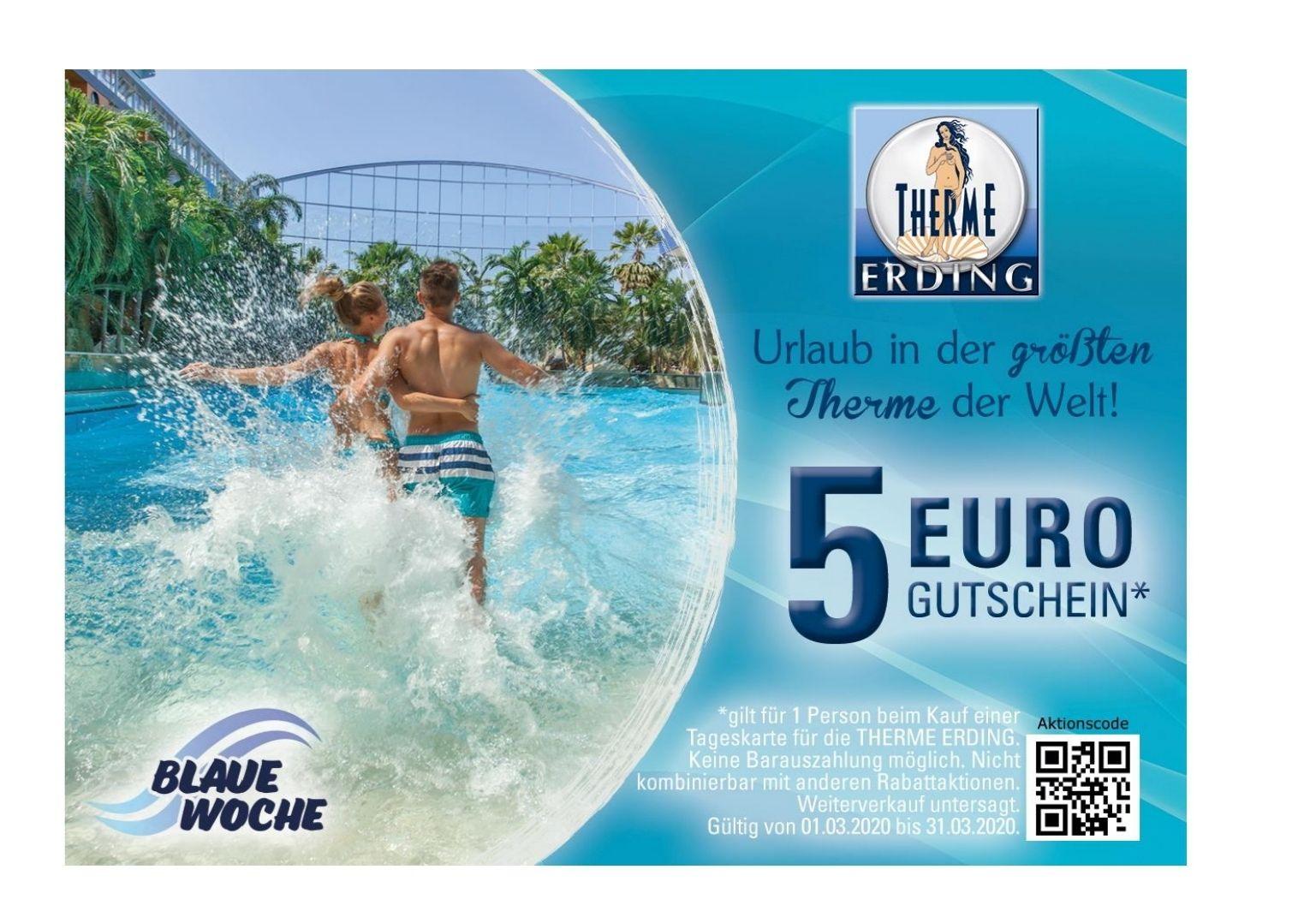 [Blaue Woche] Therme Erding 5 €Gutschein auf Tageseintritt nur heute