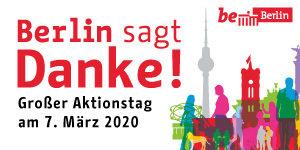 [Lokal Berlin] Berlin sagt Danke! Am 07.03.2020 kostenlos in diverse Museen, Ausstellungen...