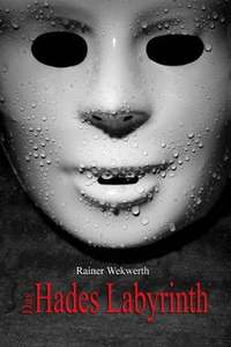 """[gratis Kindle-eBook] """"Das Hades Labyrinth"""" von Rainer Wekwerth"""