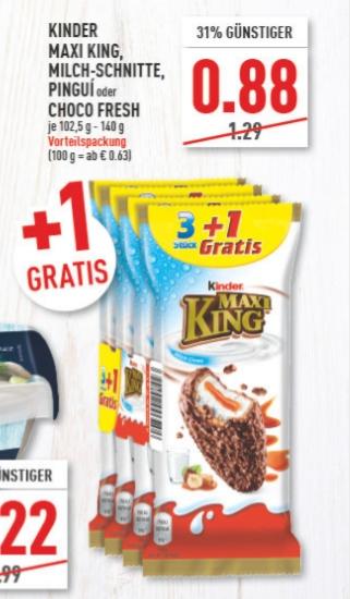 [Edeka /Marktkauf Rhein-Ruhr ab 09.03] Kinder Maxi King/Choco Fresh/Pingui/Milch-Schnitte im Vorteilspack für je 0,88€