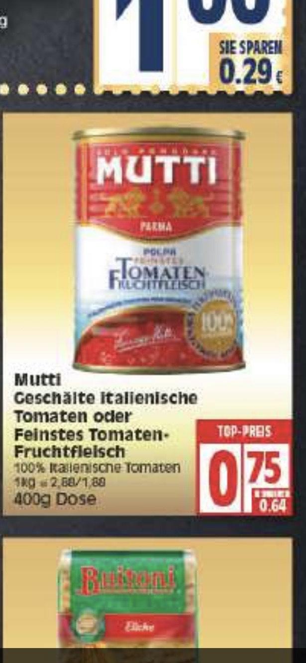 [LOKAL Berlin] Mutti Polpa Fruchtfleisch bei Edeka