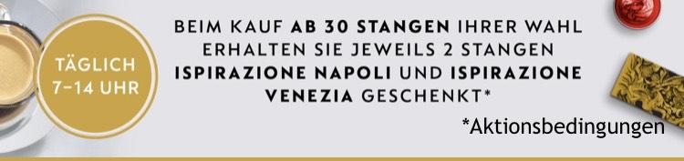 Nespresso 2 Stangen Ispirazione Napoli u Venezia geschenkt beim Kauf ab 30 Stangen Kaffee zwischen 7-14 Uhr