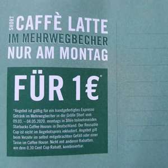 Montags bei Starbucks: Short Caffe Latte für 1€
