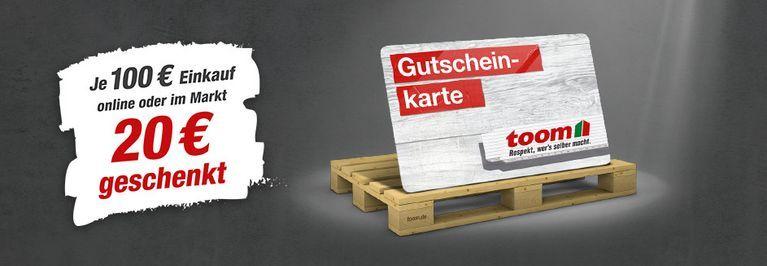 Toom 20€ Gutschein je 100€ Einkaufswert am 06.03.2020