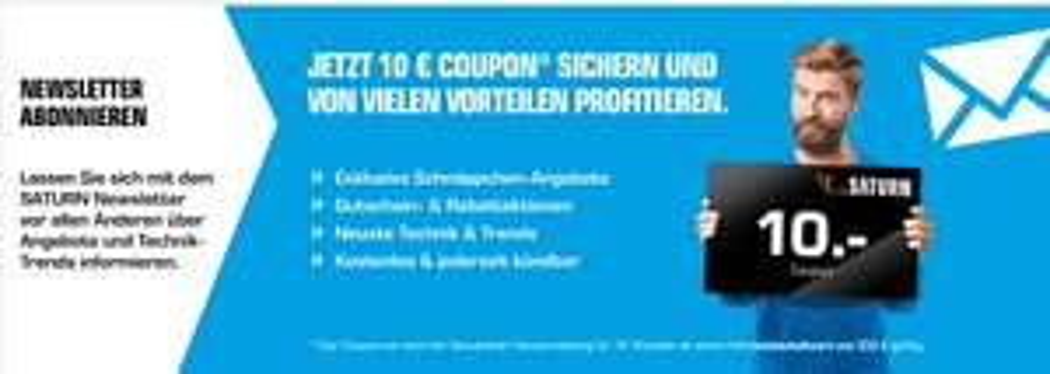[Saturn] 10€ Coupon ab 100€ MBW für Newsletteranmeldung