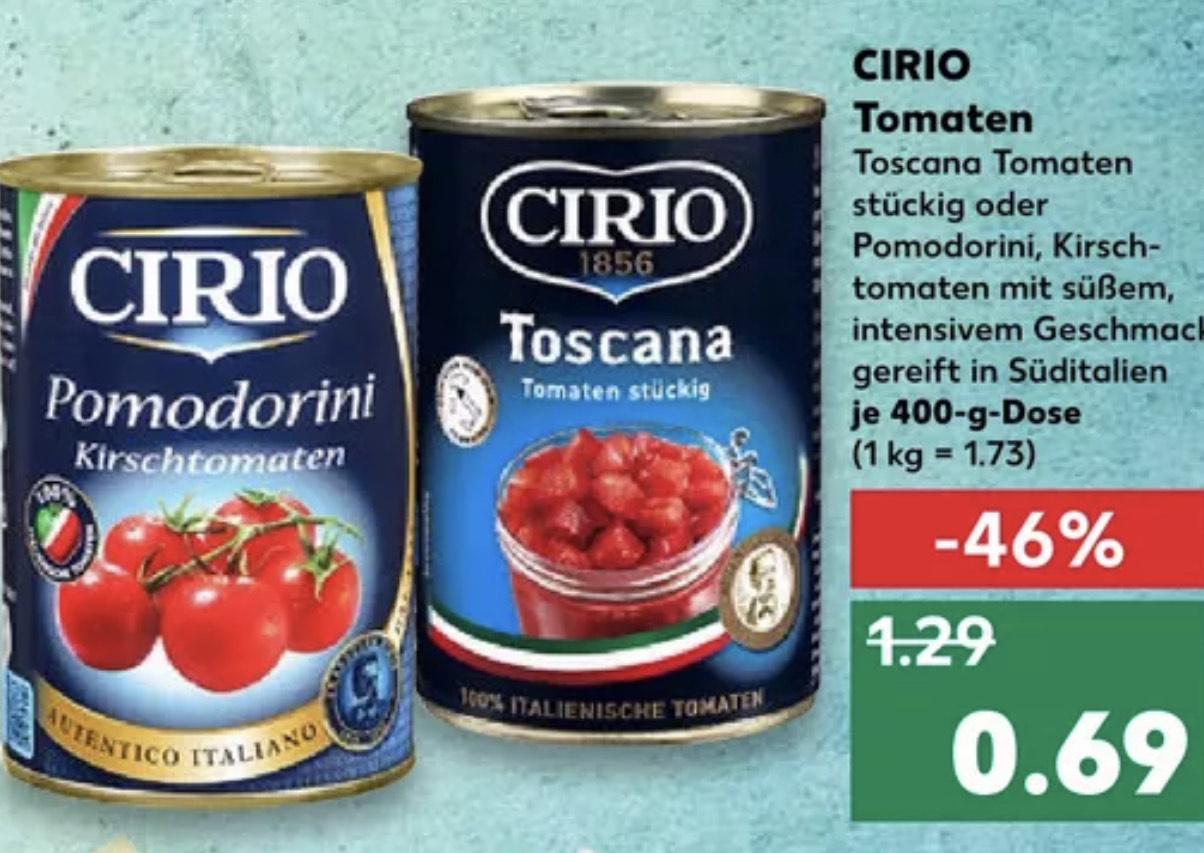 [Kaufland] Cirio Toscana Tomaten stückig o. Pomidorini Kirschtomaten 400g Dosen für 0.69€ | Oro Pizzasauce 425ml für 0.88€