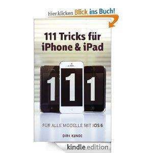 111 Tricks für iPhone & iPad [Kindle Edition]