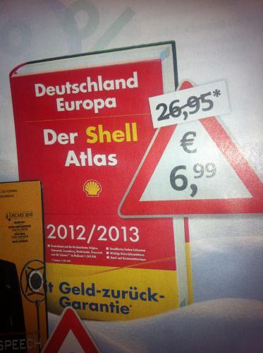 Der Shell Atlas 2012/2013 - Deutschland und Europa - bei Thalia