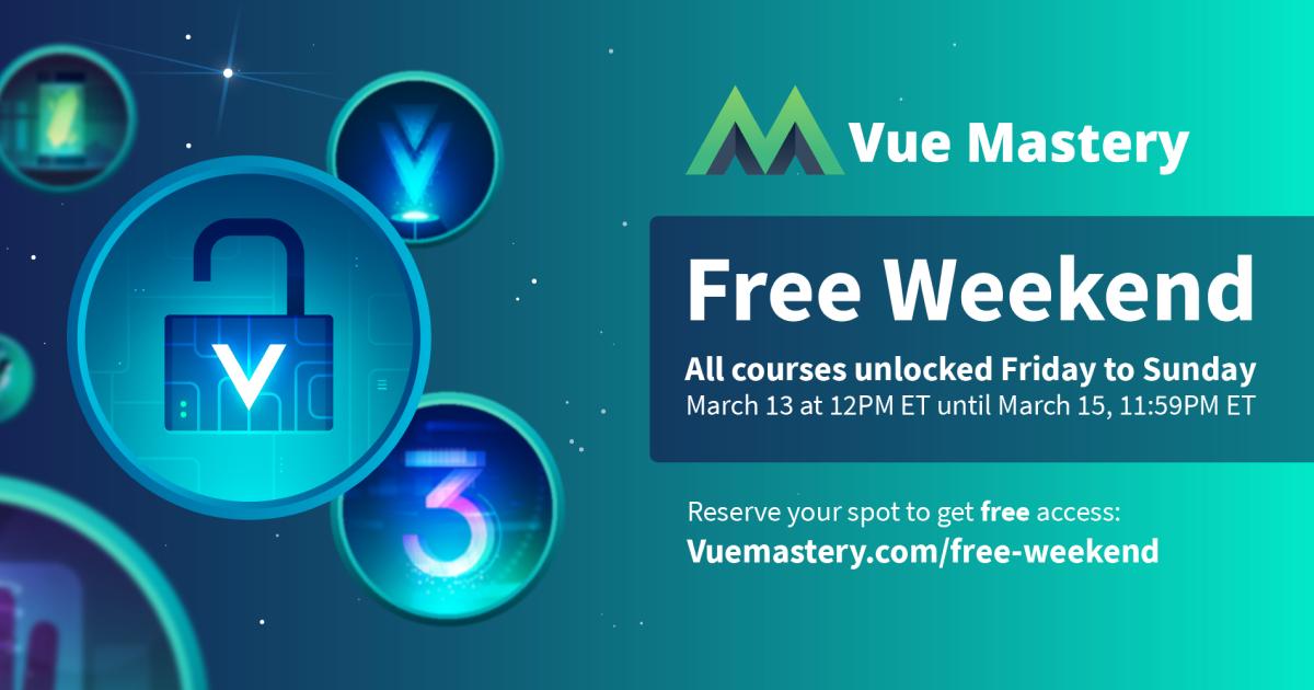 Alle Vue Mastery Kurse dieses Wochenende frei