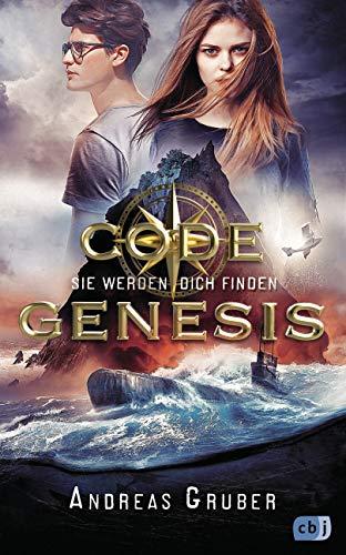 Code Genesis - Sie werden dich finden von Andreas Gruber Jugendbuch (Code Genesis-Serie 1) Kindle