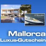 Mallorca Gutschein 2ÜN Luxus Villa + 6 Std. Luxus Yacht /  bei Ebay WOW - offiziell erst ab morgen !!!