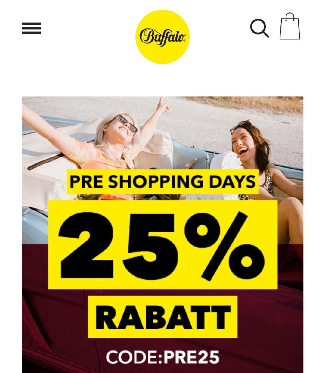 25% Rabatt - Pre Shopping Days bei Buffalo