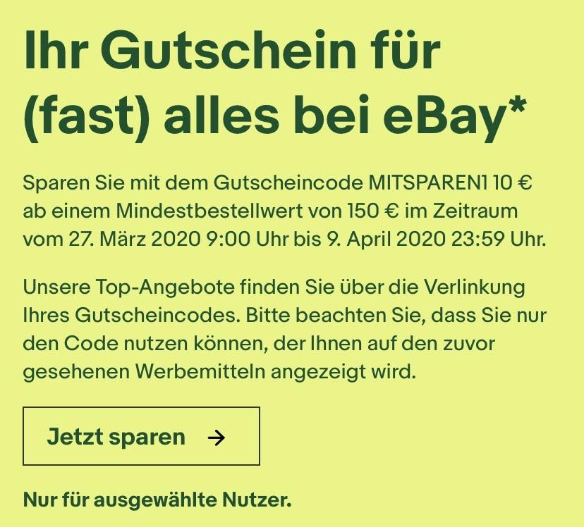 [eBay] 10€ Rabatt ab 150€ MBW für (fast) alles - ausgewählte Nutzer