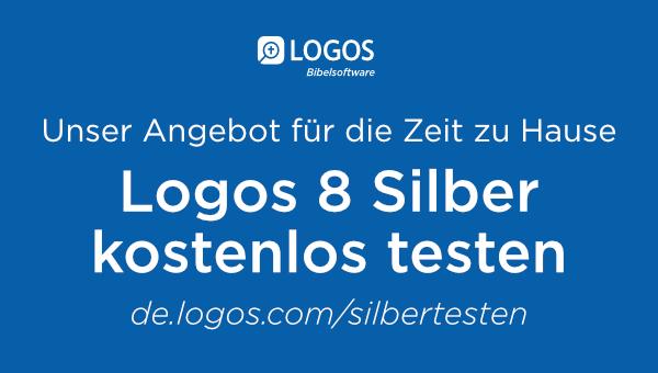 Logos 8 Silber (Bibelsoftware) - 21 Tage lang kostenlos testen (keine Kündigung nötig)