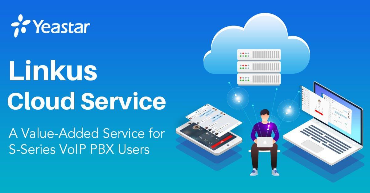 Linkus Cloud Service für Yeastar IP-Telefonanlagen 90 Tage kostenlos