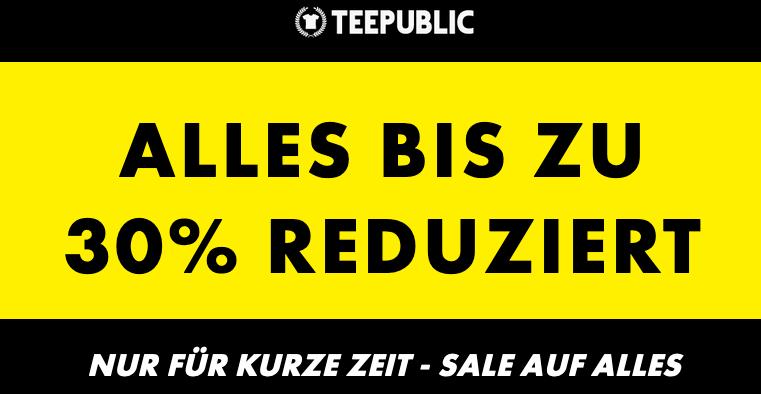 Teepublic Sale mit bis zu 30% Rabatt