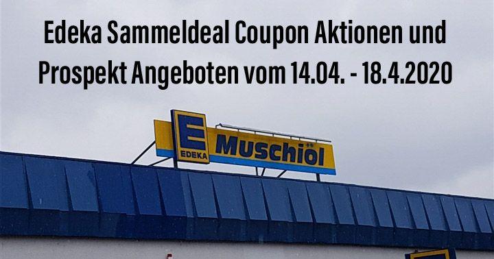 Edeka Minden-Hannover Sammeldeal Coupon Aktionen und Prospekt Angeboten vom 14.04. - 18.04.2020