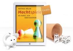 """Gratis E-Book """"Machtspiele. Die Kunst, sich durchzusetzen"""" [Kindle & andere Reader]"""