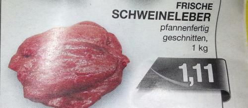 ( Lokal ) ab 07.01, Marktkauf Bielefeld: Schweineleber für 1,11 € / kg