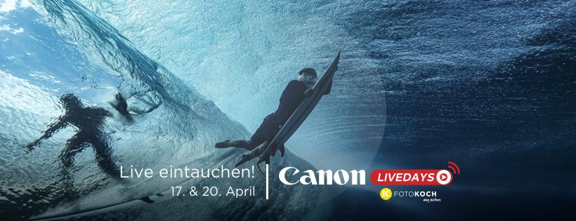 Canon LiveDays bei Foto Koch - Gratis Online-Workshops, Angebote und mehr