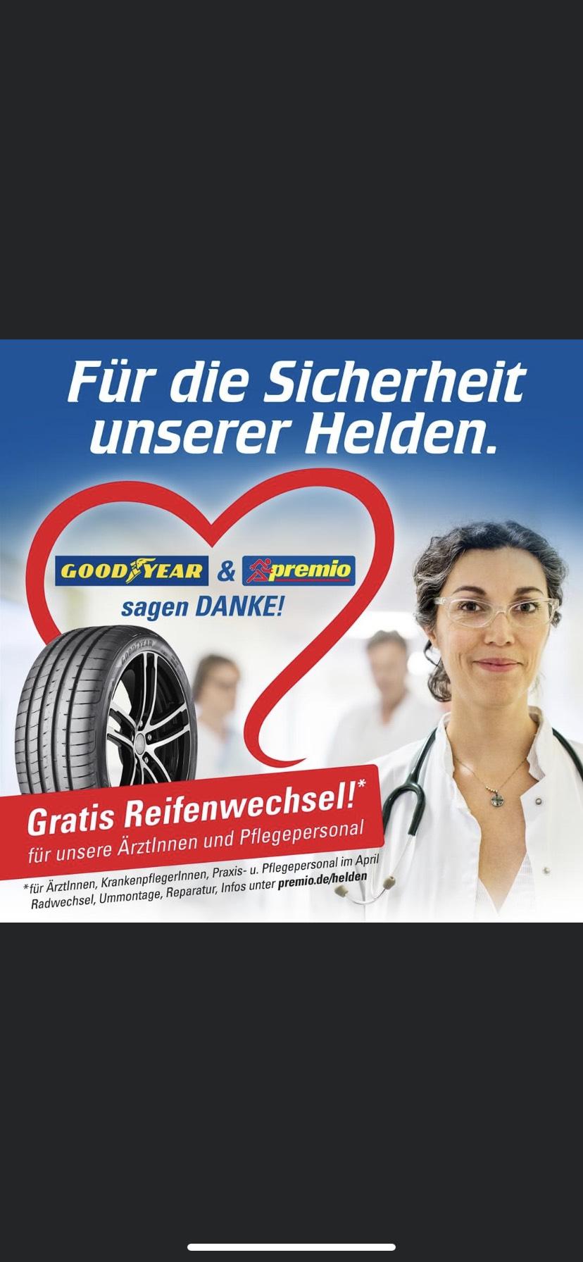 Gratis Reifenwechsel Goodyear Premio Quick Für Ärzte Pflegepersonal und Praxispersonal