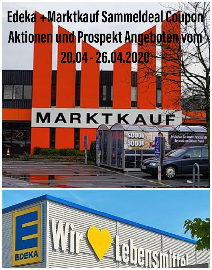 Edeka +Marktkauf Minden-Hannover Sammeldeal Coupon Aktionen und Prospekt Angeboten vom 20.4. - 25.4.2020