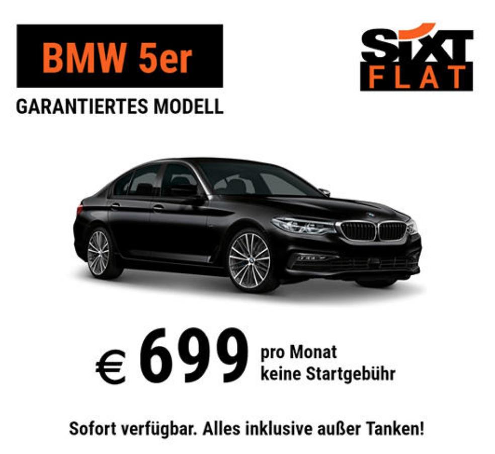 Sixt Flat Auto-Abo: 299,- EUR Startgebühr sparen. 5er BMW z.B. für 699,- / Monat (12 Monate Abo)