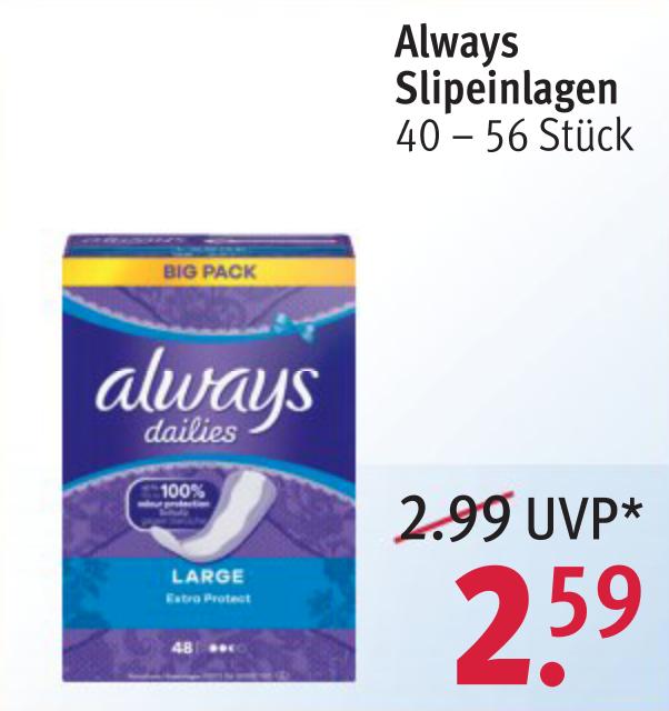( Rossmann ) always Slipeinlagen (für 10€ kaufen 3€ Rabatt erhalten + 10% Gutschein) effektiv 1,66€ pro Packung