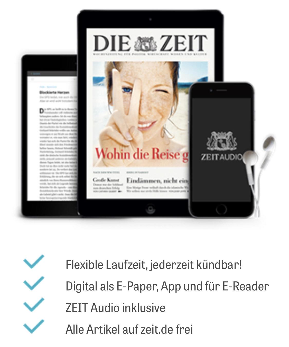 Die Zeit & Zeit+ 6 Wochen kostenlos Print oder Digital