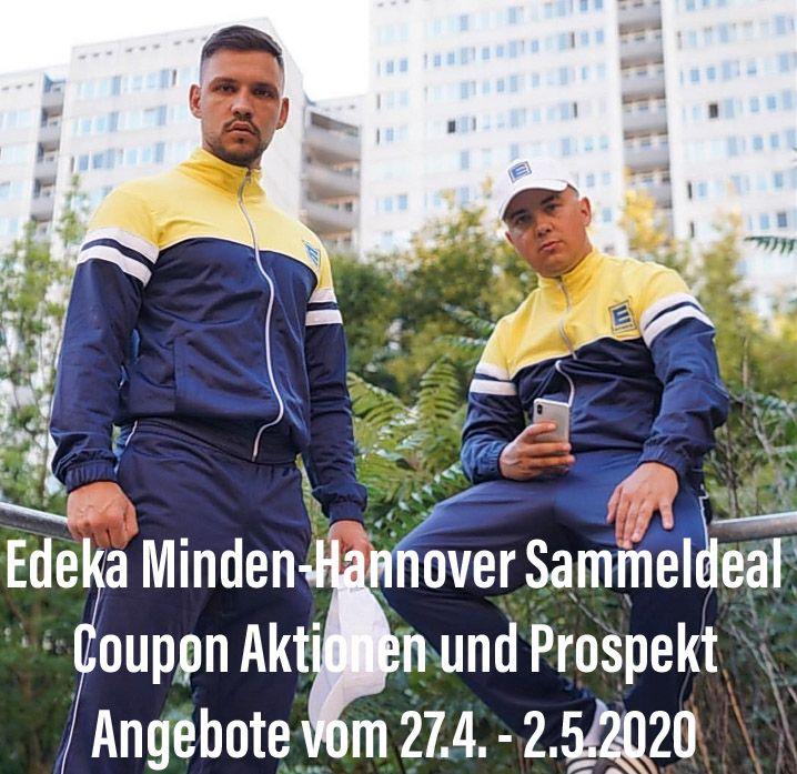 Edeka Minden-Hannover Sammeldeal Coupon Aktionen und Prospekt Angebote vom 27.4. - 2.5.2020