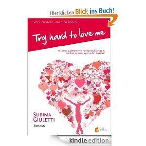 Try hard to love me / Versuch doch, mich zu lieben (Michael Jackson) [Kindle]
