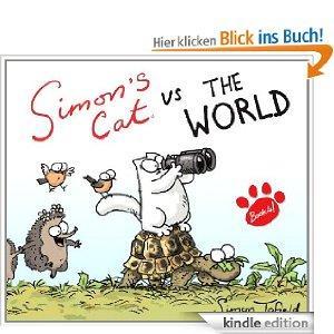 Simon's Cat vs. The World! (Simons Cat) [Kindle]