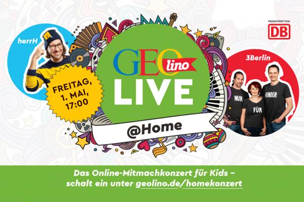 Ab 17 Uhr - 1. GEOLINO LIVE@HOMEGEOlino Mitmachkonzert mit herrH & 3Berlin anmoderiert von Tobias »Checker Tobi« Krell für Kids