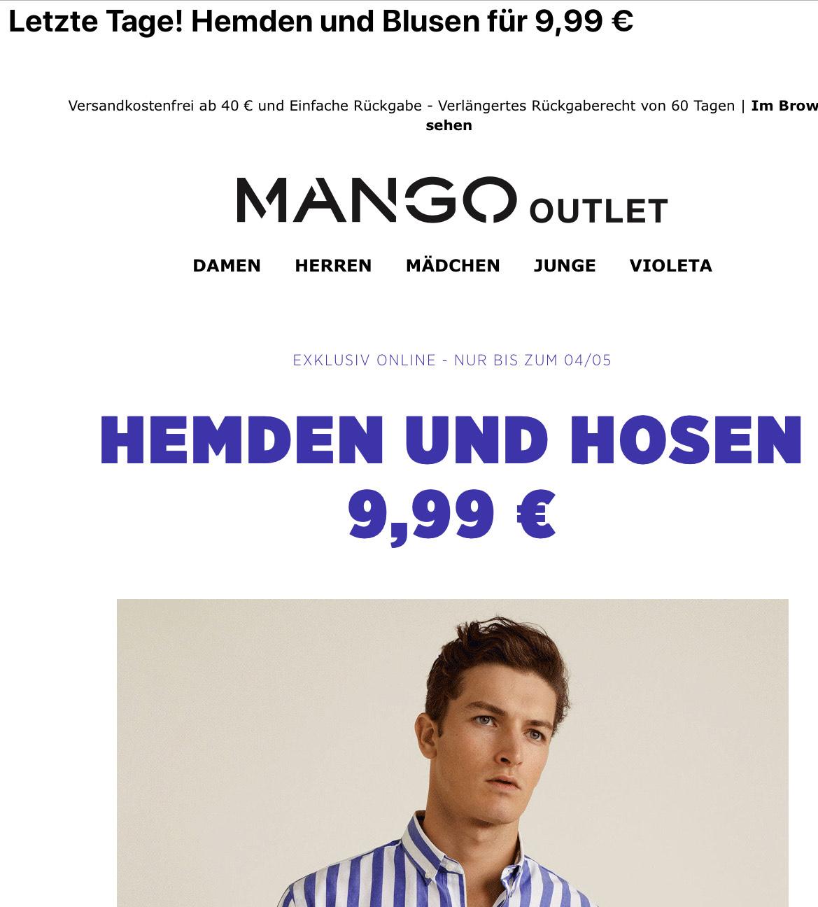 Mango Outlet, ausgewählte Hemden und Hosen für Damen und Herren 9,99€, läuft bis 4.5. , versandkostenfrei ab 40€