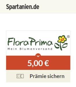 [spartanien.de] FloraPrima 20% Rabatt ohne MBW + 5€ Prämie    Valentins 15% Rabatt ohne MBW + 5€ Prämie + Payback