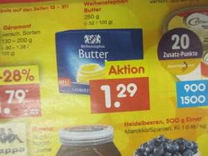 Netto - Weihenstephan Butter 1,29 - Kaufland -Fr. & Sa / Penny & HIT - Frau Antje Butter 1,29 Euro