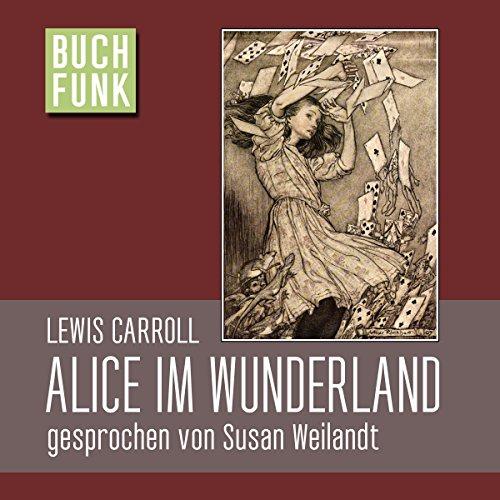 Alice im Wunderland - sowie weitere 180 gratis Kinderhörbücher
