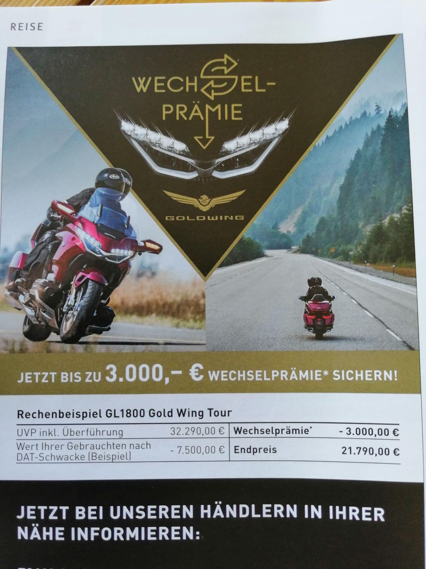 Wechsel Prämie 3000 Euro bei Honda für die Goldwing z. B. GL1800